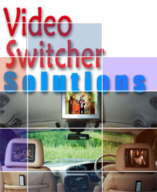 Video Switcher Solutions