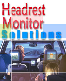 Headrest Monitor Solutions